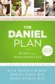 The Daniel plan : 40 days to a healthier life