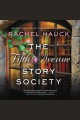 The Fifth Avenue Story Society [downloadable audiobook]