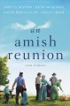 An Amish reunion : four stories.