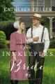 The innkeeper's bride : Amish brides of Birch Creek