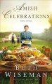 Amish Celebrations : Three Stories