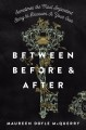 Between before and after