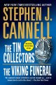 The tin collectors : the Viking funeral