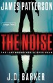 The noise [text (large print)]