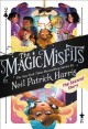 Magic misfits : the second story