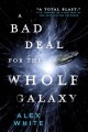 A Bad Deal for the Whole Galaxy [electronic resource]