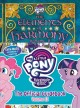My little pony, friendship is magic. The elements of harmony : the official guidebook. Volume II