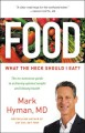 Food [text (large print)] : what the heck should I eat?
