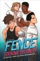 Fence : striking distance