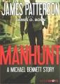 Manhunt : a Michael Bennett story