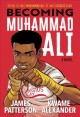 Becoming Muhammad Ali : a novel