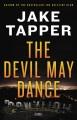 The devil may dance : a novel