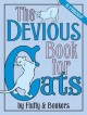 The devious book for cats : a parody