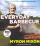 Everyday barbecue : at home with america's favorite pitmaster