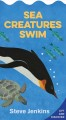 Sea creatures swim : lift and discover