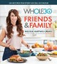 The Whole30 friends & family : 150 recipes for every social occasion