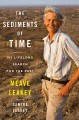 The sediments of time : my lifelong search for the past