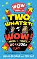 Two whats?! and a wow! think & tinker playbook : activities and games for curious kids