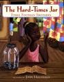 The hard-times jar
