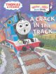 A crack in the track : a Thomas the Tank Engine story