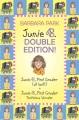 Junie B. double edition! : Junie B., first grader (at last!) and Junie B., first grader : toothless wonder