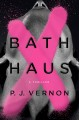 Bath haus : a thriller