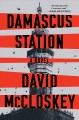 Damascus Station : a novel