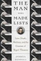 The man who made lists : love, death, madness, and the creation of Roget's Thesaurus