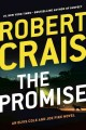 The promise : an Elvis Cole and Joe Pike novel