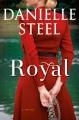 Royal : a novel