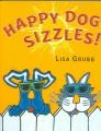 Happy Dog sizzles!