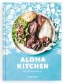 Aloha kitchen : recipes from Hawai'i