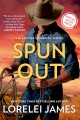 Spun out : a blacktop cowboys novel