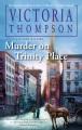 Murder on Trinity Place : a gaslight mystery