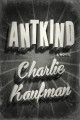 Antkind : a novel