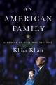 An American family : a memoir of hope and sacrifice