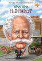 Who was H.J. Heinz?
