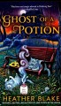 Ghost of a potion : a Magic potion mystery