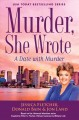 A date with murder : a murder, she wrote mystery
