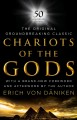 Chariots of the gods : unsolved mysteries of the past
