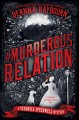 A murderous relation : a Veronica Speedwell mystery