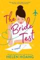The bride test : a novel