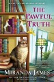 The pawful truth : a cat in the stacks mystery