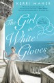 The girl in white gloves : a novel of Grace Kelly