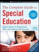 The complete guide to special education : expert advice on evaluations, IEPs, and helping kids succeed