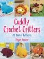Cuddly crochet critters : 26 animal patterns