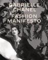 Gabrielle Chanel : fashion manifesto