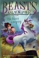 Beasts of Olympus : The unicorn emergency