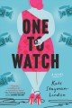 One to watch : a novel