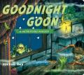 Goodnight goon : a petrifying parody